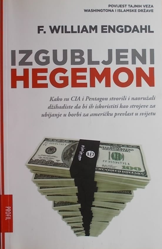 Engdahl: Izgubljeni Hegemon