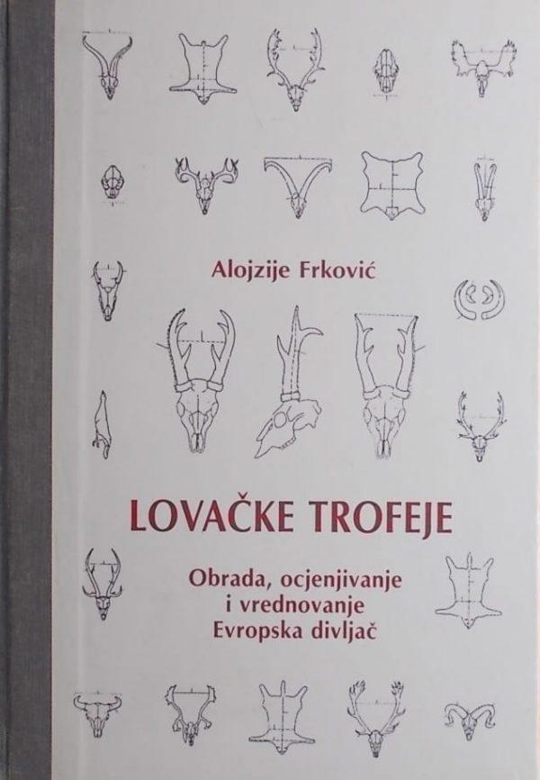 Frković-Lovačke trofeje obrada ocjenjivanje