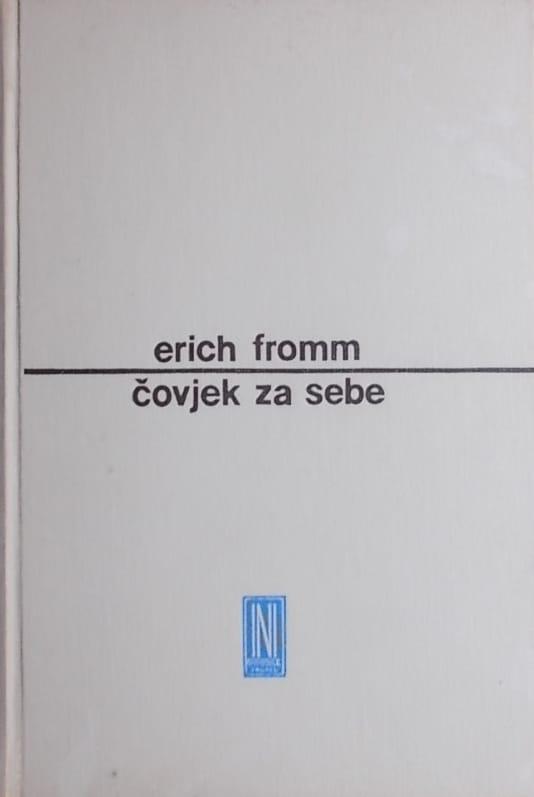 Fromm: Čovjek za sebe