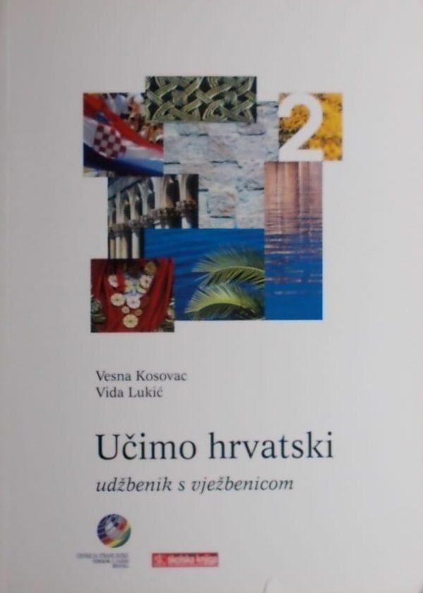 Kosovac, Lukić: Učimo hrvatski 2