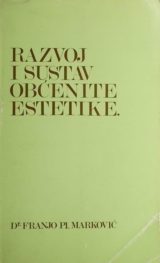 Marković: Razvoj i sustav obćenite estetike