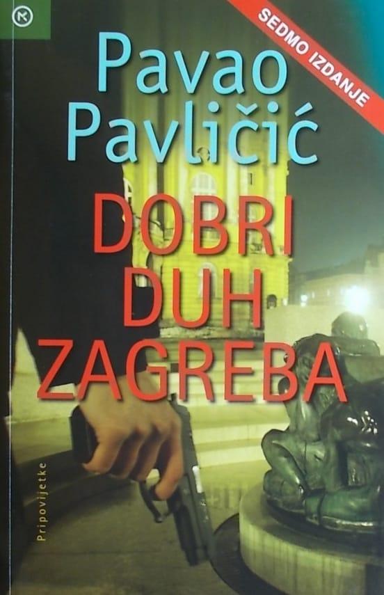 Pavličić-Dobri duh Zagreba