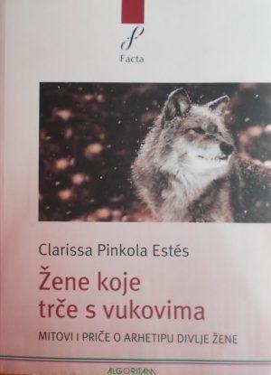 Pinkola Estes: Žene koje trče s vukovima