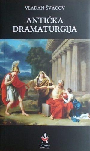 Švacov-Antička dramaturgija