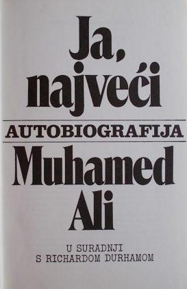 Muhamed Ali: Ja, najveći: autobiografija
