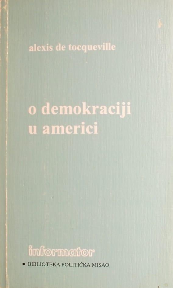 de Tocqueville: O demokraciji u Americi