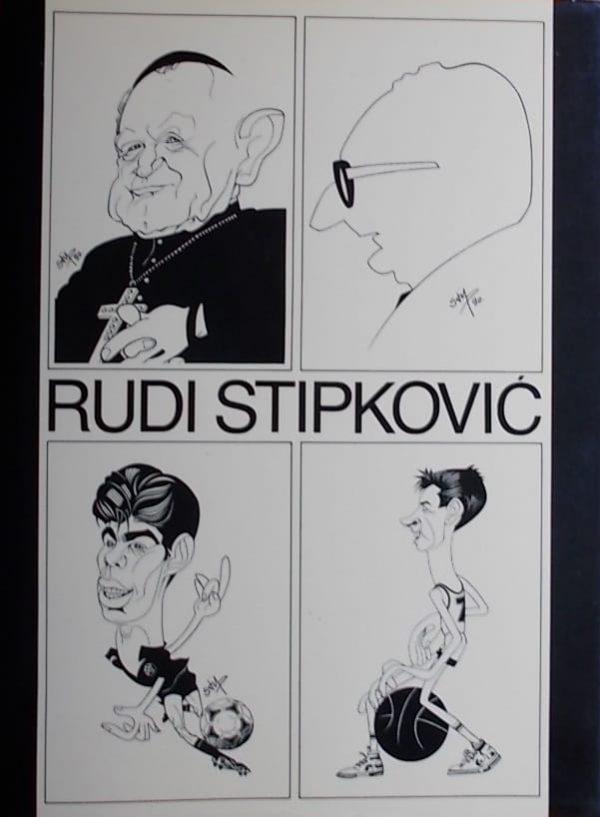Hadžić: Rudi Stipković: majstor portret-karikature