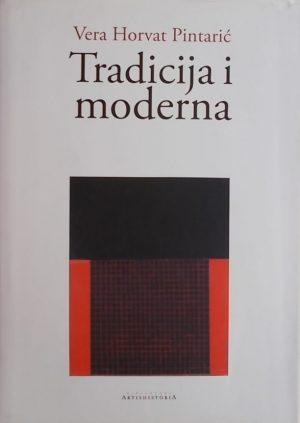 Horvat Pintarić-Tradicija i moderna