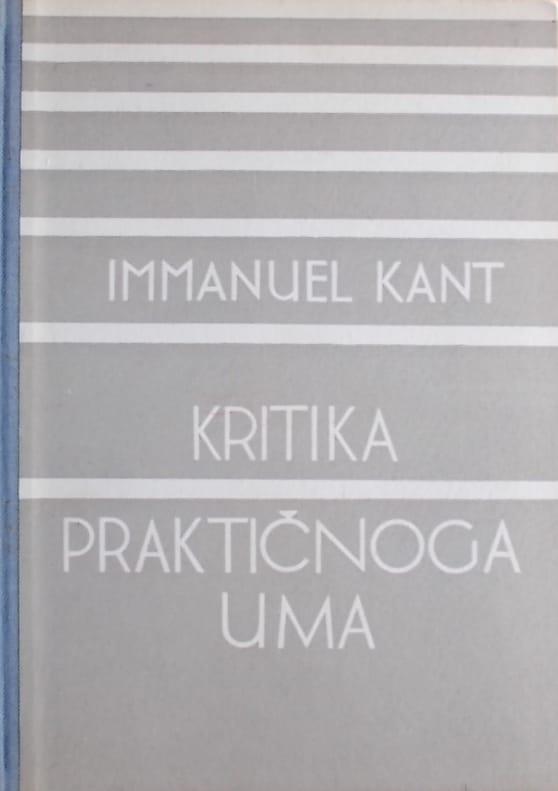 Kant: Kritika praktičnoga uma