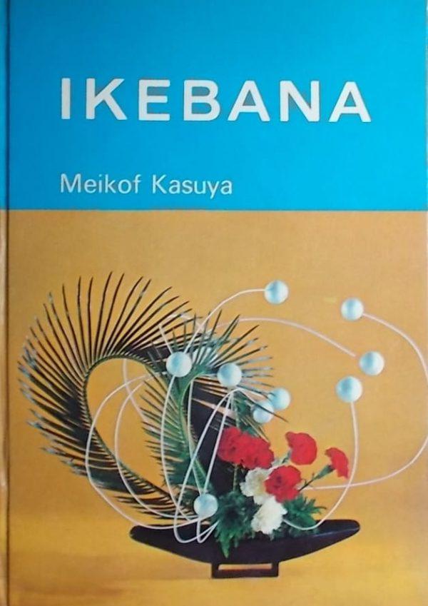 Kasuya: Ikebana