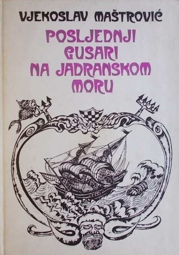 Maštrović: Posljednji gusari na jadranskom moru