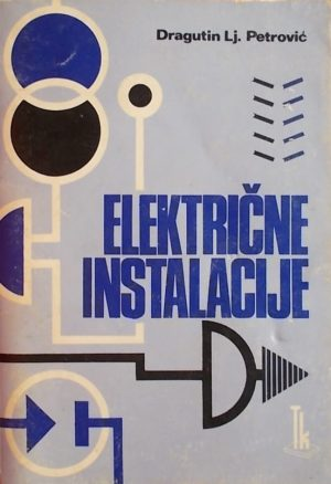 Petrović: Električne instalacije