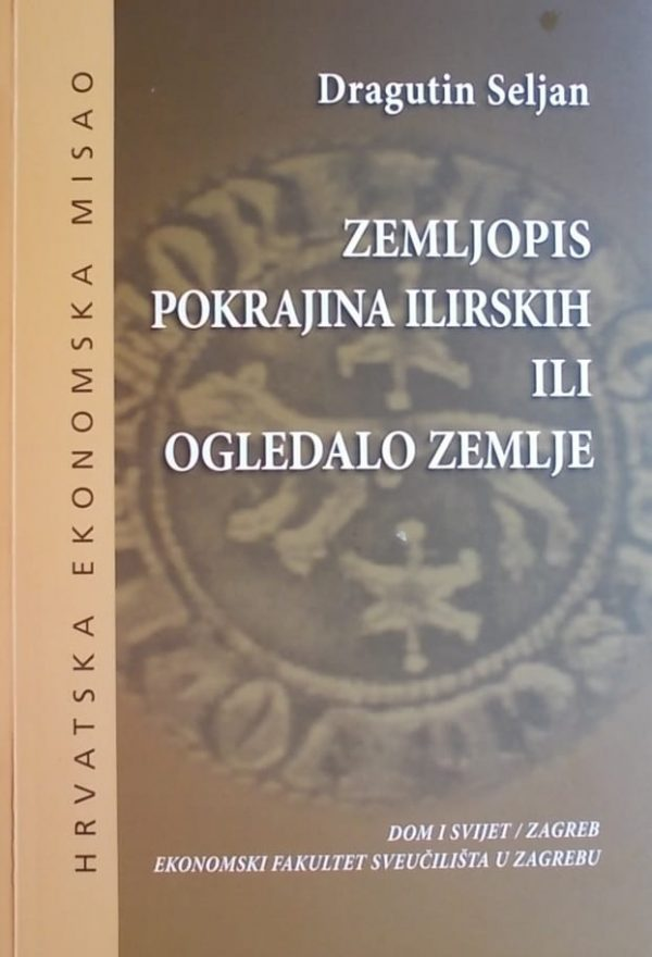 Seljan: Zemljopis pokrajina ilirskih ili Ogledalo zemlje