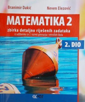 Dakić-Matematika 2 zbirka detaljno riješenih zadataka 2