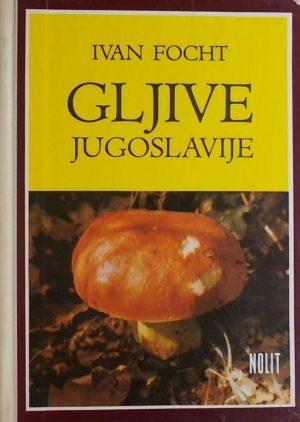 Focht: Gljive Jugoslavije