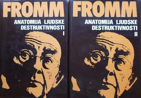 Fromm-Anatomija ljudske destruktivnosti 1-2