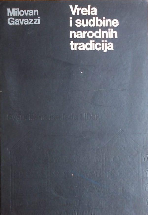 Gavazzi: Vrela i sudbine narodnih tradicija