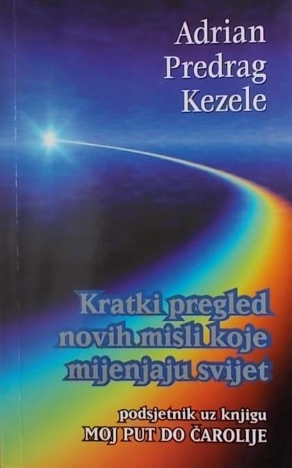 Kezele: Kratki pregled novih misli koje mijenjaju svijet