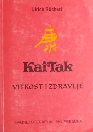 Rückert: Kai Tak: vitkost i zdravlje