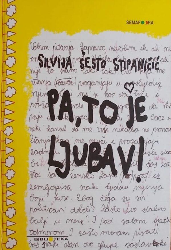 Šesto Stipaničić-Pa to je ljubav