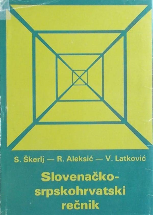 Škerlj-Slovenačko-srpskohrvatski rečnik