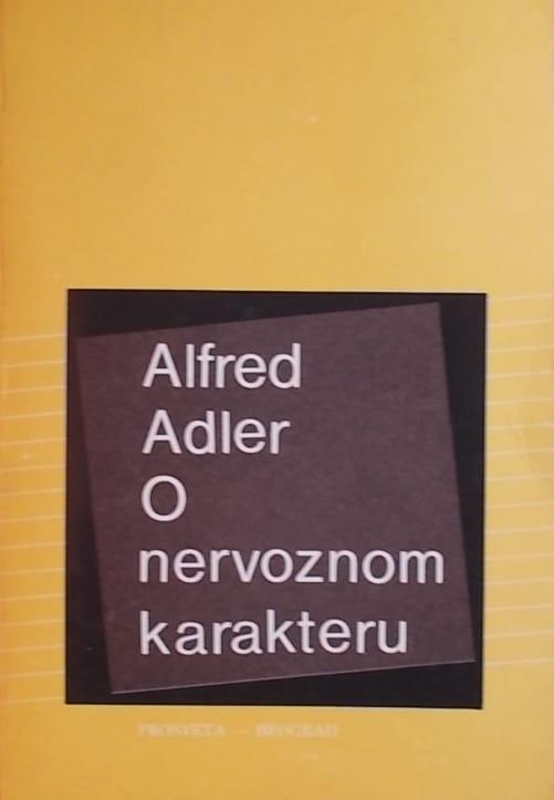 Adler: O nervoznom karakteru