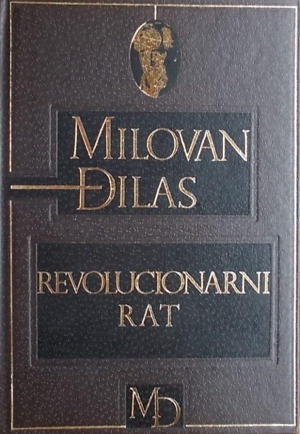 Đilas: Revolucionarni rat