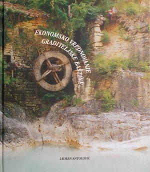 Antolović: Ekonomsko vrednovanje graditeljske baštine