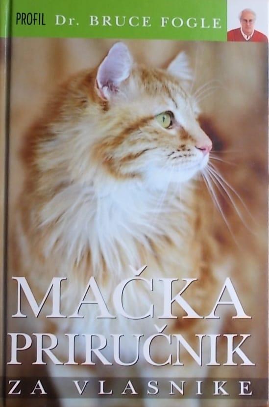 Fogle: Mačka: priručnik za vlasnike