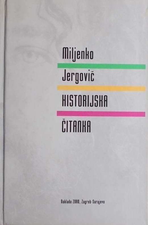 Jergović: Historijska čitanka
