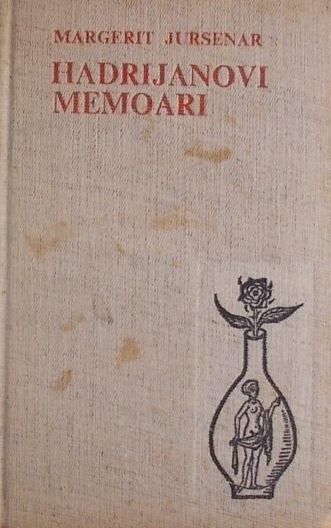 Jursenar: Hadrijanovi memoari