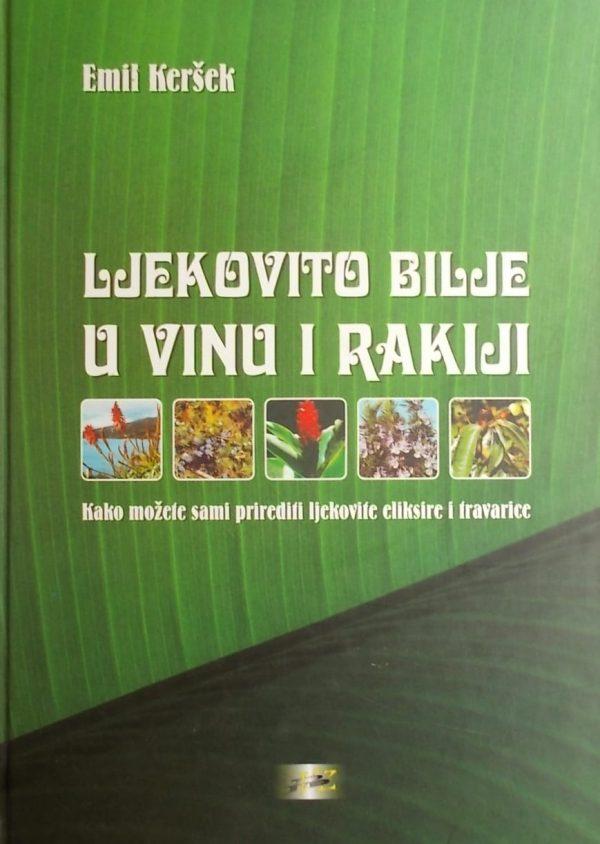 Keršek-Ljekovito bilje u vinu i rakiji