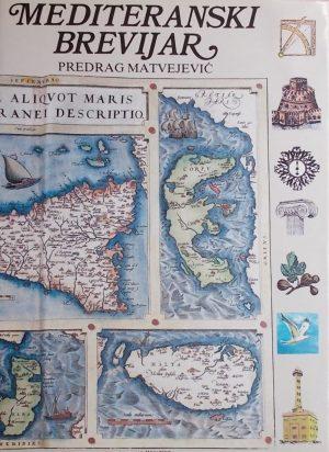 Matvejević: Mediteranski brevijar