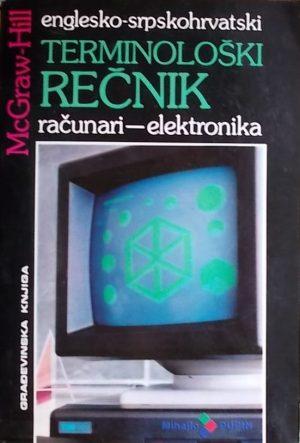 McGraw-Hill: Englesko-srpskohrvatski terminološki rečnik: računari-elektronika