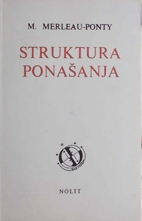 Merleau-Ponty: Struktura ponašanja