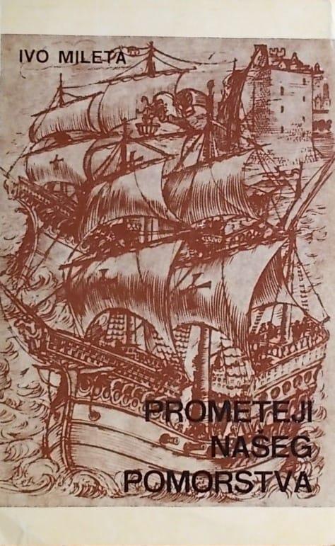 Mileta: Prometeji našeg pomorstva