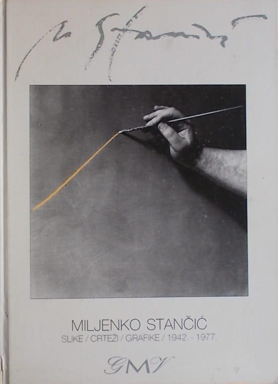 Miljenko Stančić: retrospektivna izložba