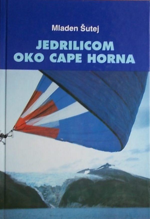 Šutej: Jedrilicom oko Cape Horna