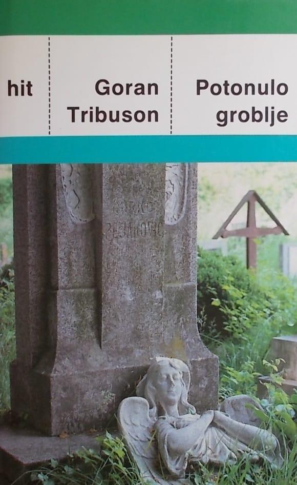 Tribuson: Potonulo groblje