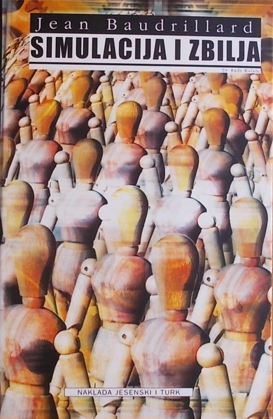 Baudrillard: Simulacija i zbilja