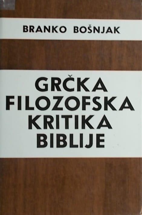 Bošnjak: Grčka filozofska kritika Biblije