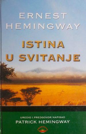 Hemingway: Istina u svitanje