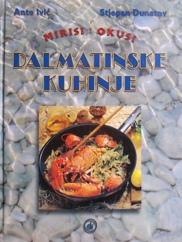 Ivić, Dunatov: Mirisi i okusi dalmatinske kuhinje