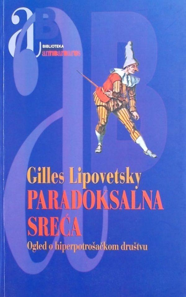 Lipovetsky: Paradoksalna sreća