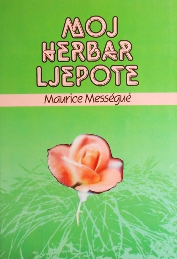 Messegue: Moj herbar ljepote