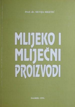 Miletić: Mlijeko i mliječni proizvodi