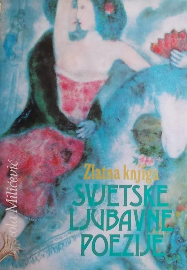 Milićević-Zlatna knjiga svjetske ljubavne poezije