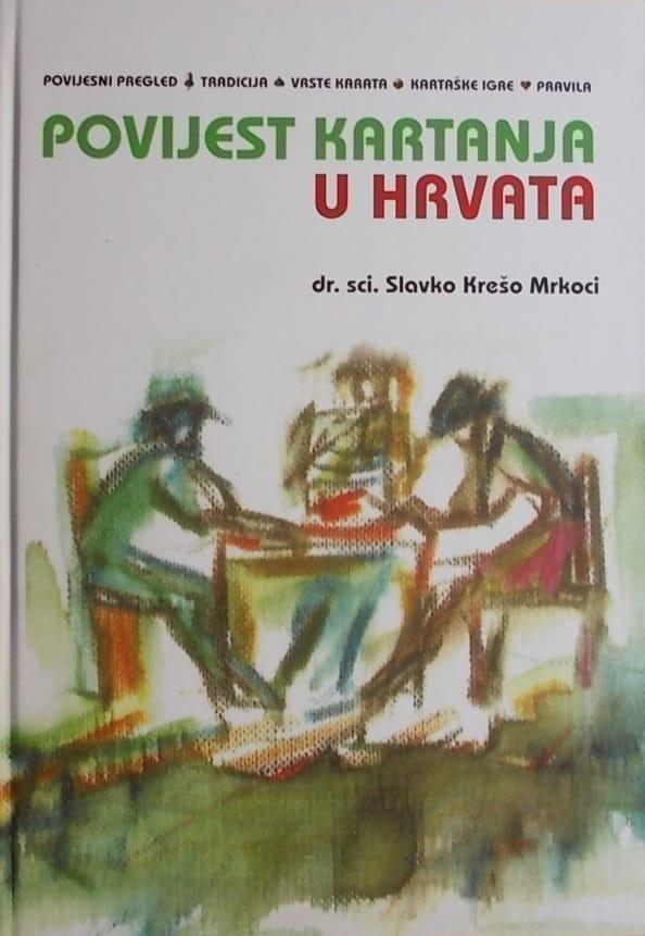 Mrkoci-Povijest kartanja u Hrvata