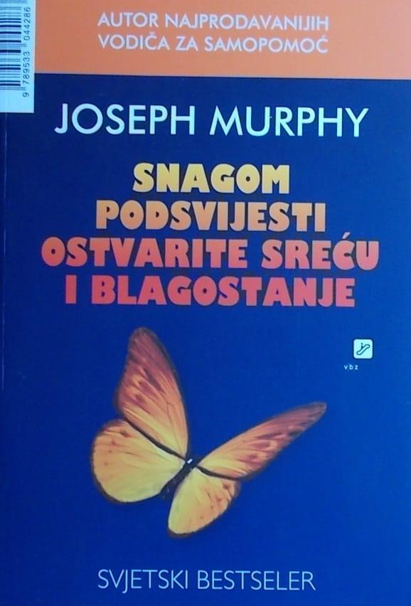 Murphy: Snagom podsvijesti ostvarite sreću i blagostanje