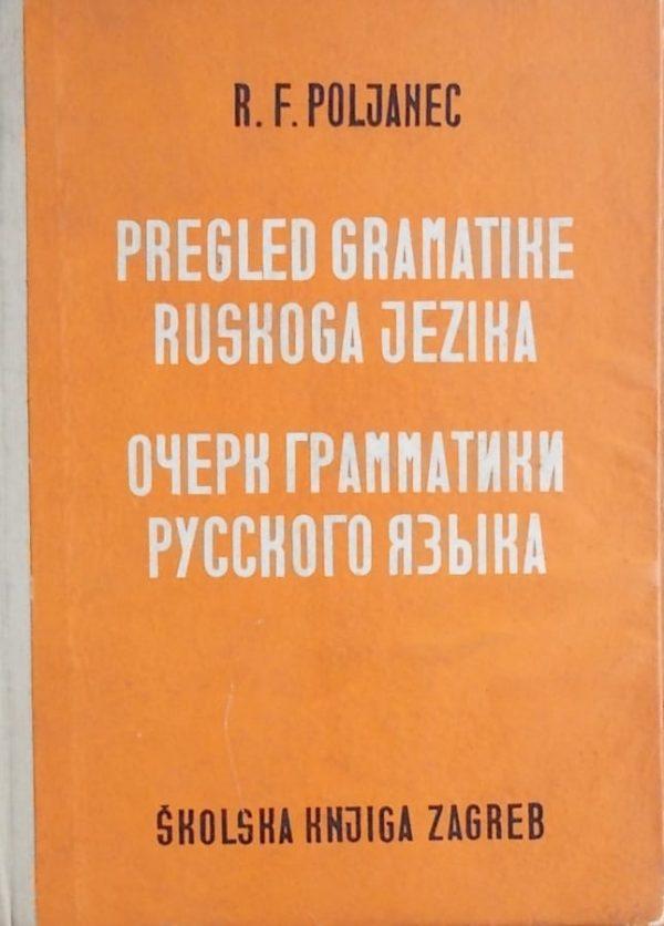 Poljanec-Pregled gramatike ruskog jezika